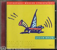 PIETROPAOLO MODERN SYNCOPATORS - URBAN WALTZ Anno2000