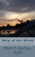 Dr. Mark Kailing's Self-Mastery Lecture: Map of the Mind : A Quick Overview...