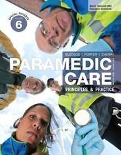 Paramedic: Paramedic Care Vol. 6 : Principles and Practice by Robert S. Porter,