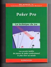 Poker Pro - La Technique du Jeu - Phill HELLMUTH