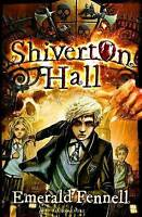 Fennell, Emerald, Shiverton Hall, Very Good Book