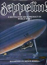 ZEPPELIN! Battle for Air Supremacy in World War I Raymond Rimell 1984 HC/DJ RARE