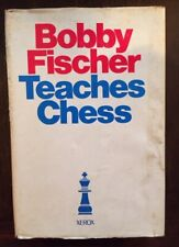 Bobby Fischer Teaches Chess - Copyright 1966 Hard Cover with Dust Jacket