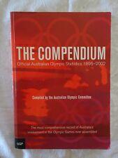 The Compendium Official Australian Olympic Statistics 1896-2002 - Paperback