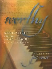 Worthy Sheet Music Meditations on the Lamb of God for Solo Piano 008746118