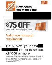 ONE~1X Home Depot $75 OFF $500 - Online Purchase - Expires 10/28