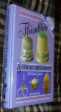 Zalkins Handbook Thimbles & Sewing Implements,VG,HB,1988    S s