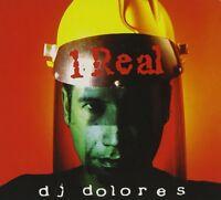 DJ DOLORES - 1 REAL  CD NEU