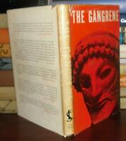 Robert Silvers Translated from the French THE GANGRENE  1st Edition 1st Printing