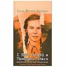 I Have Lived a Thousand Years: Growing Up in the Holocaust (Hardback or Cased Bo