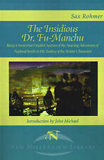 The Insidious Dr. Fu-Manchu: Being a Somewhat Detailed Account of the Amazing Ad