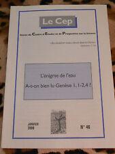 L'énigme de l'eau - A-t-on bien lu Genèse I, I-2,4 ? - Le CEP n° 46, 2009