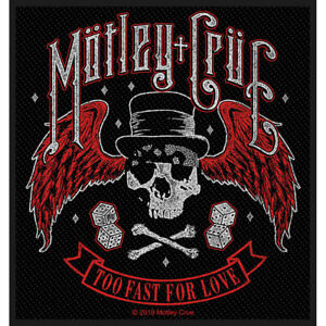MOTLEY CRUE TOO FAST FOR LOVE OFFICIAL LICENSED SEW ON PATCH HEAVY METAL NEW