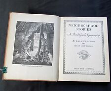 Neighborhood Stories ~ Atwood ~ Thomas ~ Ginn & Co. ~Grade 3 Geography ~ 1935