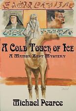 A Cold Touch of Ice: A Mamur Zapt Mystery, Pearce, Michael, Good Book