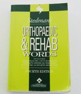STEDMAN'S Orthopaedic & Rehab Words Chiro, Occupational, Physical 4th Edition