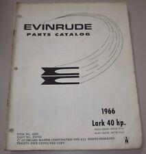 Parts Catalog Evinrude LARK 40 HP Ersatzteilkatalog ET Katalog Stand 1966!