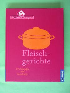 Fleischgerichte von Mary Hahn, Grundrezepte und Variationen (gebundene Ausgabe)