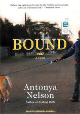 Bound: A Novel by Antonya Nelson MP3 CD Unabridged Audio Book FREE Shipping USA