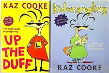 UP THE DUFF Revised Edition + Kid Wrangling by Kaz Cooke