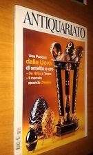 RIVISTA ANTIQUARIATO #251-UOVA SMALTO E ORO-DE NITTIS A TORINO-CHRISTIE'S-MARZO