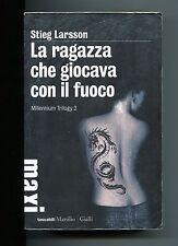 Stieg Larsson # LA RAGAZZA CHE GIOCAVA CON IL FUOCO # Marsilio 2012 Libro Giallo