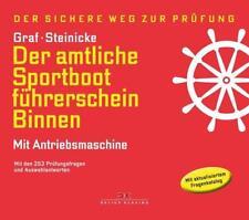Der amtliche Sportbootführerschein Binnen - Mit Antriebsmaschine von Kurt Graf und Dietrich Steinicke (2017, Gebundene Ausgabe)