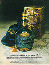 PUBLICITE ADVERTISING 025  1984  CHIVAS  ROYAL SALUTE old whisky 21 ans d'age