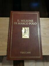 Il Milione di Marco Polo - Treccani - Prima edizione 2012