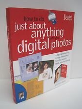 How To Do Just About Anything With Your Digital Photos by Reader's Digest