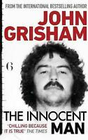 The Innocent Man, Grisham, John, Used; Good Book