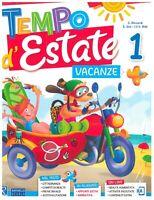 Tempo d'Estate 1° libro vacanze estive scuola primaria, RAFFAELLO SCUOLA
