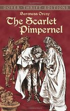 The Scarlet Pimpernel (Dover Thrift Editions) by Baroness Orczy, Emmuska Orczy