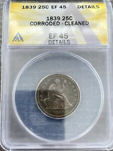 M13611- 1839 SEATED LIBERTY QUARTER ANACS XF45 DETAILS