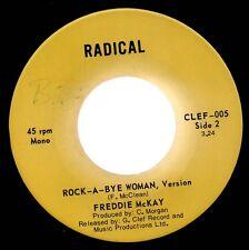 """ROOTS REGGAE - ROCK A BYE WOMAN - FREDDIE McKAY - RADICAL 7"""""""