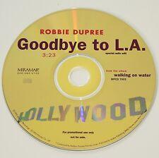 ROBBIE DUPREE - GOODBYE TO LA. 1 track promo CD RARE! vgc Blue Eyed Soul!