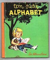 LES ALBUMS ROSES. Ton Alphabet. Editions Hachette 1965. Dessins PROBST
