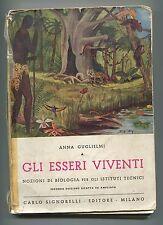 Anna Guglielmi # GLI ESSERI VIVENTI - Nozioni Biologia # Signorelli 1959 Libro