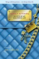 Family Affairs (Secrets of My Hollywood Life) by Jen Calonita
