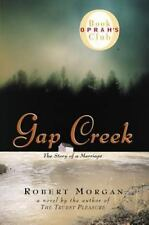 Gap Creek : The Story of a Marriage by Robert Morgan (1999, Hardcover)