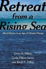 NEW - Retreat from a Rising Sea: Hard Choices in an Age of Climate Change