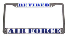 "Air Force Retired Metal Chrome License Plate Tag Frame "" MADE IN THE USA """