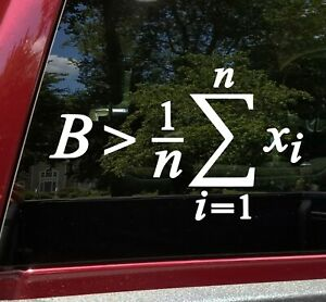 Be Greater Than Average Vinyl Decal -  Math Equation Calculus - Die Cut Sticker