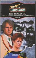Doctor Who - The Awakening. Blue spine. Target books. A great story!
