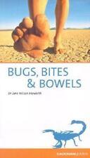 Bugs, Bites & Bowels: Travel Health