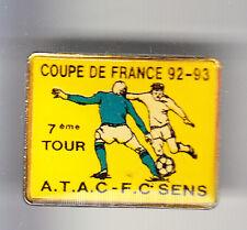 RARE PINS PIN'S .. FOOTBALL SOCCER ATAC TROYES 10 -  FC SENS 89 ~BR