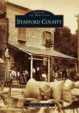 Images of America: Stafford County by De'Onne C. Scott (2005, Paperback)