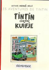 TINTIN CONTRE KUIFJE. Editions Remember 32 pages broché. ETAT NEUF