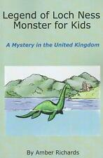 Legend of Loch Ness Monster for Kids: A Mystery in the United Kingdom by Amber R