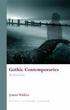 Gothic Contemporaries: The Haunted Text (University of Wales Press - Gothic Lit